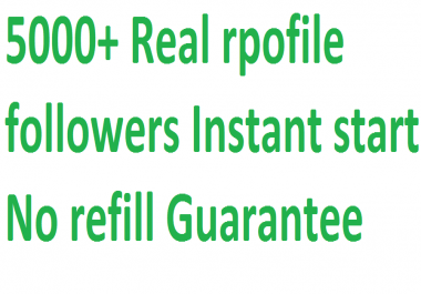 Instant 5,000 (5k) Real Social profile followers via real users