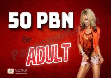 50 PBN For Adult Websites – Quality Adult SEO