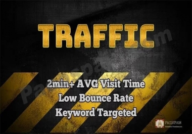 Low Bounce Rate Traffic, Long Duration, Keyword Targeted for 30 days