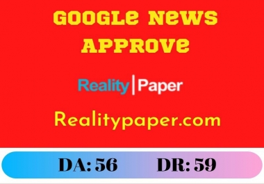 Guest Post on Realitypaper.com Google News Approve DR:59 DA:56