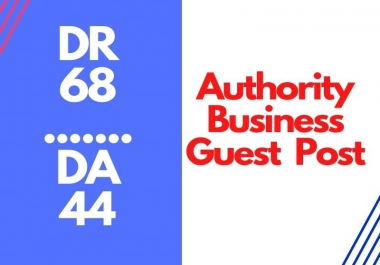 High Authority Business Guest Post On DR:68 DA:44 Traffic 80k