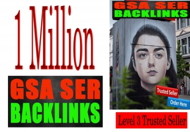 Get Rank your site with 1 Million+ GSA SER SEO Backlinks and fast delivery