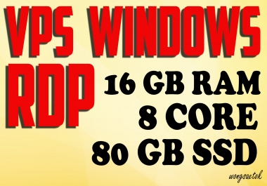 BIG SIZE Rdp Windows Vps CPU 8 CORE RAM 16GB SSD 80 GB RENEWAL