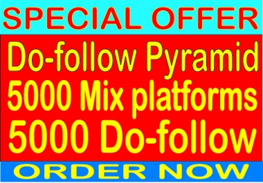 SEO Do follow Pyramid With 5000 Do follow from 5000 Unlimited Mix platforms Backlinks