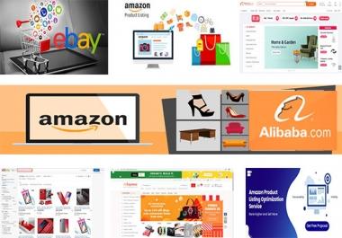 I will do product listing on alibaba, aliexpress, shopify, walmart, amazon and ebay