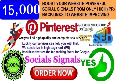 GET POWERFUL 15.000 PINTEREST SHARE SOCIAL SIGNALS FROM ONLY HIGH (PR) BACKLINKS
