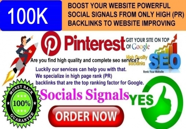 GET POWERFUL 100.000 PINTEREST SHARE SOCIAL SIGNALS FROM ONLY HIGH (PR) BACKLINKS