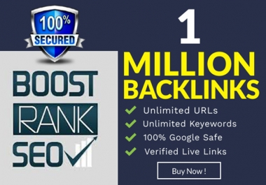 I will build 1 million dofollow SEO backlinks for the faster index on google