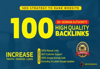 Manually Do 100+ Unique DA30+ SEO Backlinks To BOOST Your Website