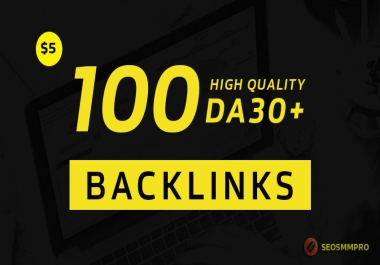Top Rank on Google by DA 30+ and High quality 100 SEO Backlinks