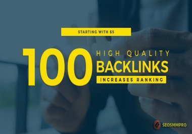 Build 100 High Quality Google Friendly SEO Backlinks