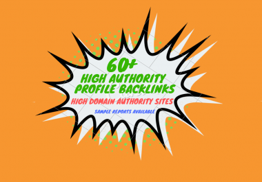 60+ Profile Backlinks From High DA Sites + Edu/Gov Links