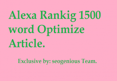 Alexa Rankig 1500 word Optimize Article