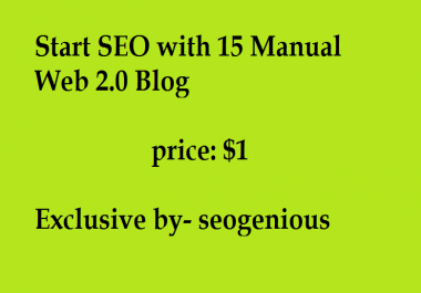 Start SEO with 15 Manual Web 2.0 Blog