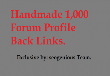 Handmade 1,000 Forum Profile Back Links