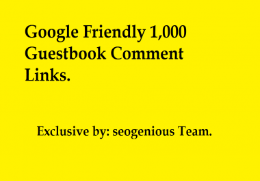 Google Friendly 1,000 Guestbook Comment Links