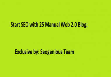 Start SEO with 25 Manual Web 2.0 Blog