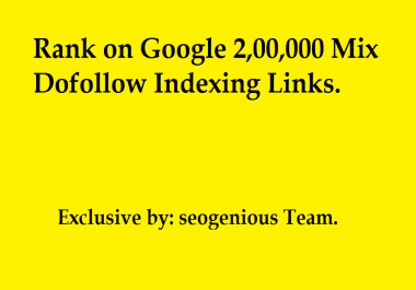 Rank on Google 2,00,000 Mix Dofollow Indexing Links