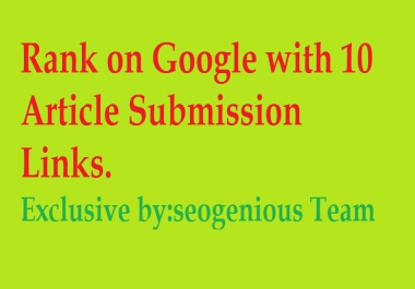 Rank on Google with 10 Article Submission Links