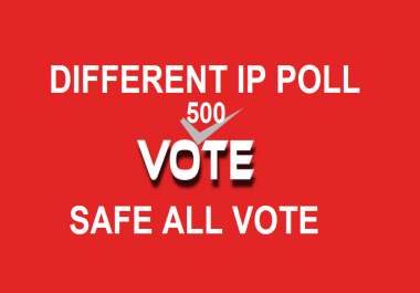 Get you 500 genuine IP votes IP contest poll