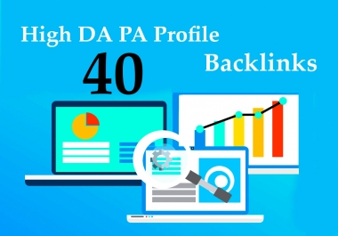Create 40 High DA PA Profile Backlinks for google ranking