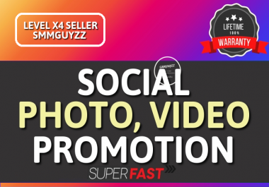 Real Social Photo OR VIDEO Promotion NON DROP Guarantee