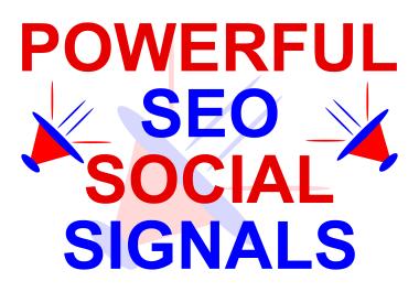 1000+ High Quality SEO Social Signals for website Google Ranking