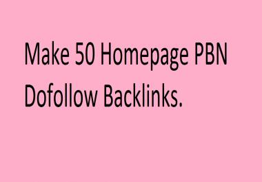 Make 50 Homepage PBN Dofollow Backlinks