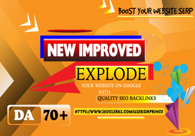 New Improved - Explode your Website on Google With Quality SEO Backlinks