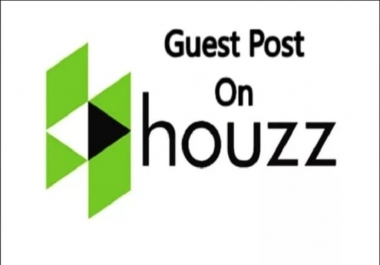 Publish a Home Improvement guest post on Houzz DA 94