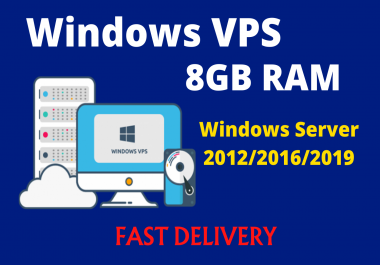 Windows Server 2012/2016/2019 RDP VPS 8GB RAM WITH 80 SSD 2vCPU