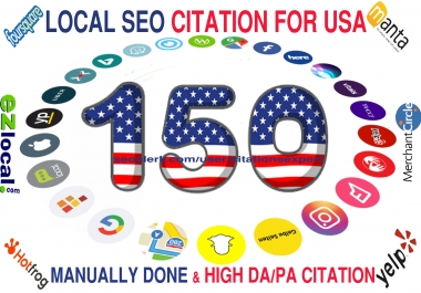 I will Build Top 150 Live USA Local Citation/Listing for Local SEO. 100% Satisfaction Guaranteed !!