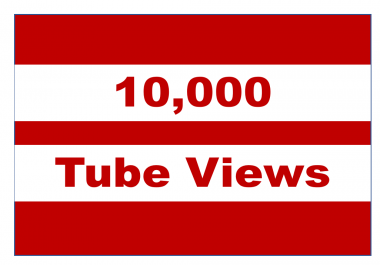 10,000 View Tube - 75 from US UK West Europe India ANZ. 25 or less from other countries