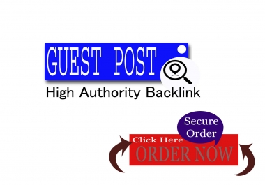 Create Niche Guest Post In High Authority Blogs