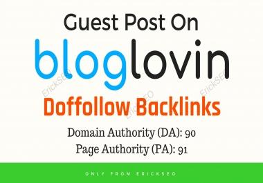 Write and Publish Guest Post on Bloglovin. com DA 89
