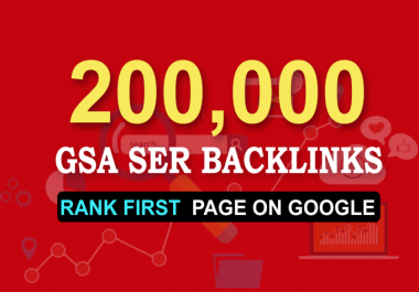 200k gsa ser seo backlinks for faster website ranking