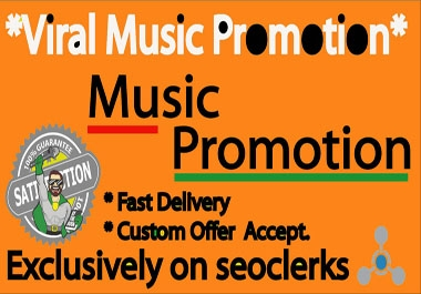 Best Music Promotion Very Fast Delivery
