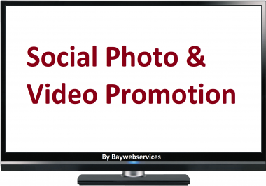 Get Photo or Video Promotion Real and High Quality