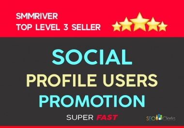 SOCIAL PROFILE USERS PROMOTION LONG LASTING AND SUPER FAST