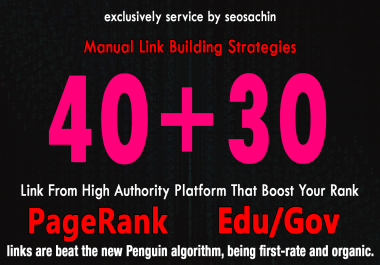 Skyrocket Your Google Rankings, With 40 PR9 + 30 EDU GOV Permanent Backlinking