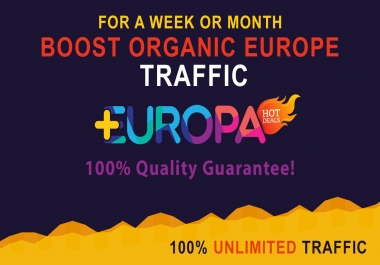 BOOST ORGANIC WEB TRAFFIC FROM EUROPA