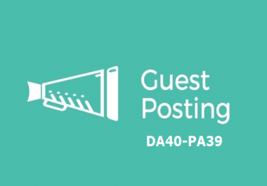 Promote Sponsored/Guest Posts on a website With DA40-PA39