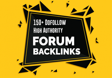150+ High Authority Manual Forum Backlinks