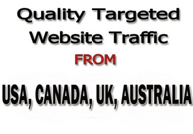 Drive Real 30,000 Web Traffic From USA, CANADA, UK, AUSTRALIA