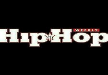 Get your Video/Single/Mixtape/Project featured on Hip-Hop Weekly!!