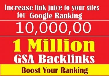Do 1 Million GSA Ser Verified Backlinks to Boost Your Ranking