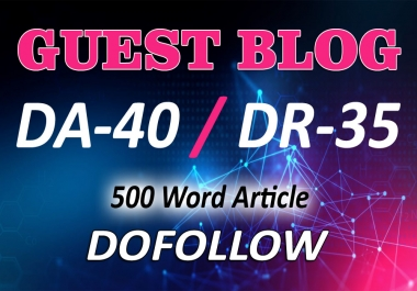 Guest Post On My General NEWS Blog DA_40, DR-35