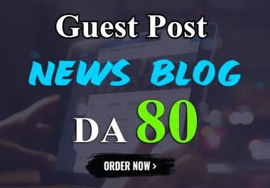I will write and publish UNIQUE guest post On NEWS BLOG DA-80
