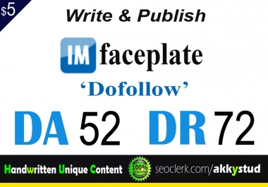 "write and publish UNIQUE guest post on ""Imfaceplate"" DA-52"
