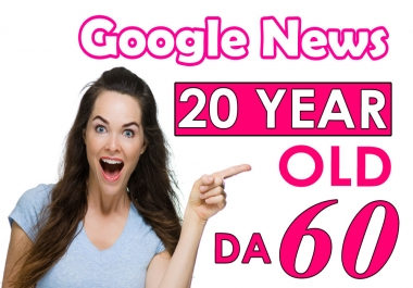 Write and Publish Guest Post On Google News Approved DA 60 Site